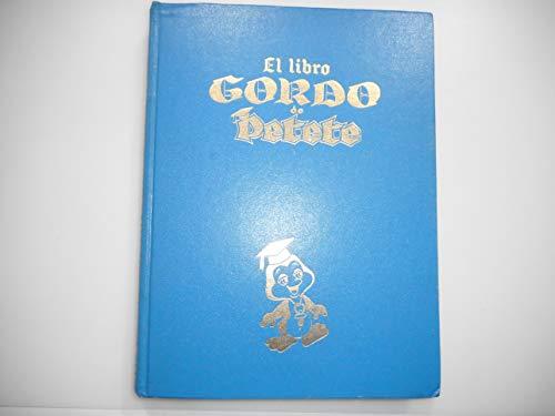 El libro Gordo de Petete. Tomo Azul: Manuel García Ferré