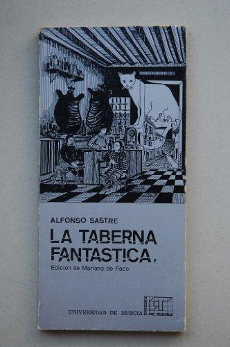 9788486031466: La taberna fantástica (Cuadernos de la Cátedra de Teatro de la Universidad de Murcia)