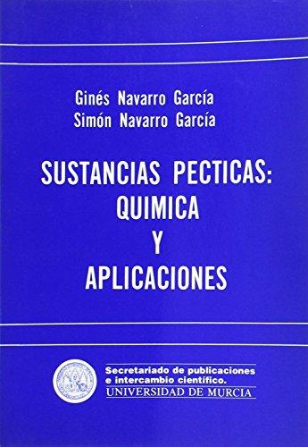 9788486031787: Sustancias Pécticas: Química Y Aplicaciones