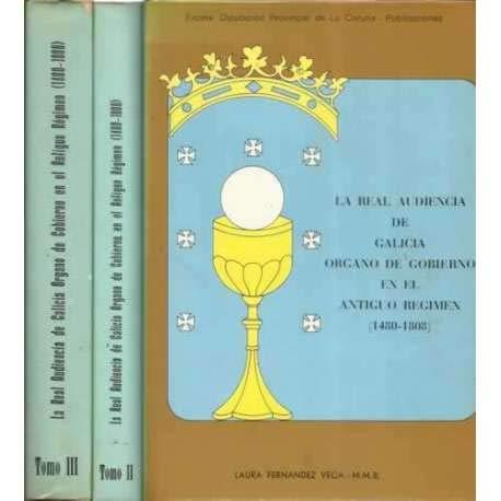 9788486040000: La Real Audiencia de Galicia organo de gobierno en el antiguo régimen, 1480-1808 (Publicaciones / Excma. Diputación Provincial de La Coruña) (Spanish Edition)