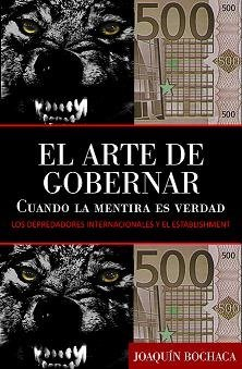 EL ARTE DE GOBERNAR CUANDO LA MENTIRA: JOAQUIN, BOCHACA
