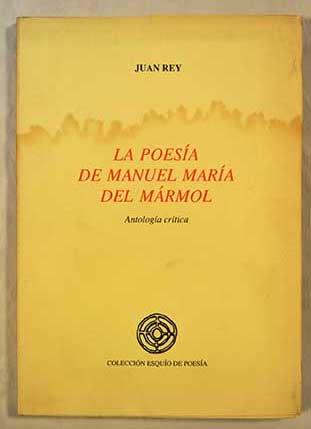 9788486046439: La poesía de Manuel María del Mármol: Antología crítica (Colección Esquío de poesía)
