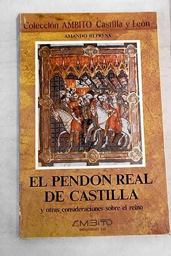 El pendón real de Castilla y otras: Represa, Amando