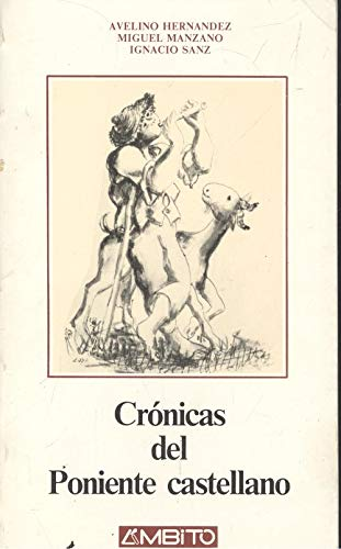 9788486047467: Cronicas del poniente castellano (Coleccion Ambito Castilla y Leon) (Spanish Edition)