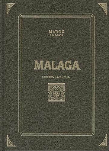 9788486047825: Málaga. dicc. geografico estadistico historico España y sus posesiones