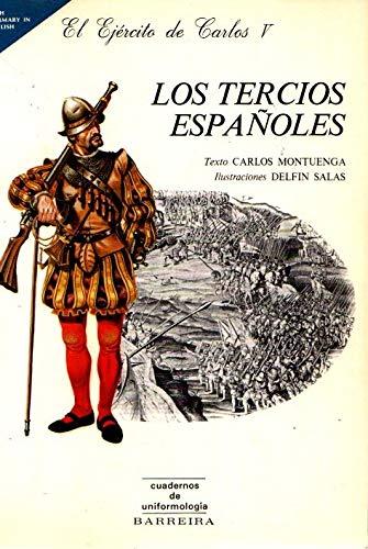 9788486071059: LOS TERCIOS ESPAÑOLES. El Ejército de Carlos V