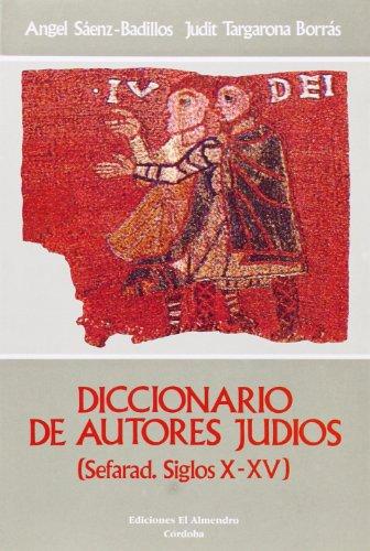 9788486077693: Diccionario de autores judios: (sefarad. siglos X-XV) (Estudios de cultura hebrea) (Spanish Edition)