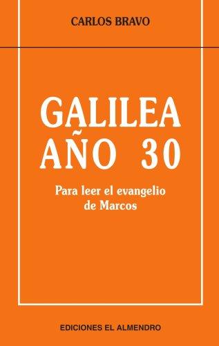 9788486077907: GALILEA AÑO 30 (En torno al Nuevo Testamento) (Spanish Edition)