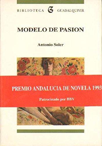 9788486080884: Modelo de pasion