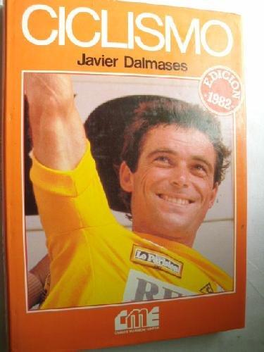 CICLISMO. 1ª edición: DALMASES SUBIRANA, Javier