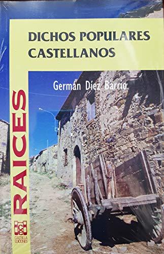 9788486097097: Dichos populares castellanos