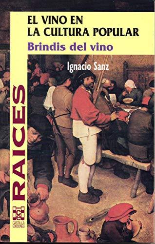 9788486097561: El vino en la cultura popular : brindis del vino