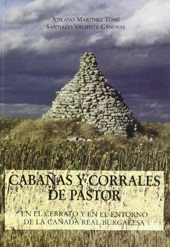 9788486097929: Cabañas y Corrales de pastor: El cerrato y en el entorno de la cañada real burgalesa (Etnografía)