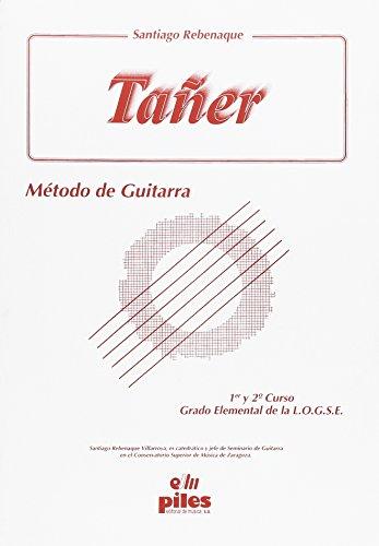 9788486106911: TAÑER: METODO DE GUITARRA: (1º Y 2º CURSO. GRADO ELEMENTAL DE LA LOGSE)