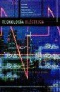 9788486108236: Tecnologia Electrica