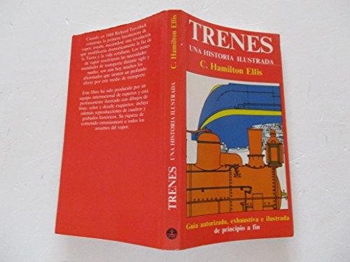9788486115036: Trenes, una historia ilustrada