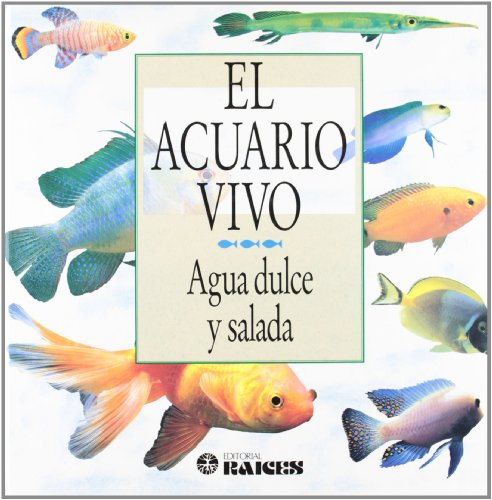 El Acuario Vivo by Peter Hunnam (Author): Hunnam, Peter