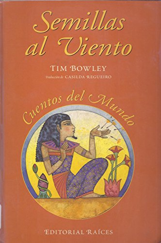9788486115487: Semillas en el viento=Seeds on the wind : cuentos del mundo=stories from around the world