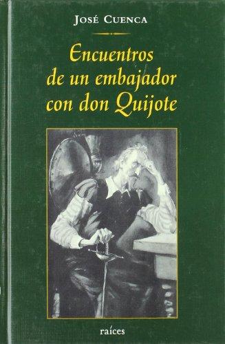 9788486115593: Encuentros de un embajador con donquijote