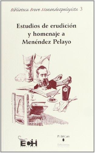 9788486116286: Estudios de Erudiciaon y Homenaje a Menaendez Pelayo