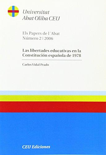 9788486117795: Las libertades educativas en la Constitución Española de 1978 (Els Papers de l'Abat)