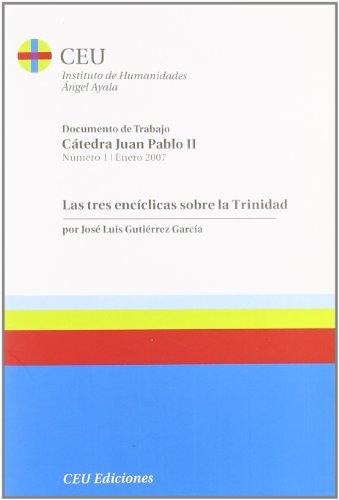 9788486117818: Las tres Encíclicas sobre la Trinidad (Cátedra Juan Pablo II)