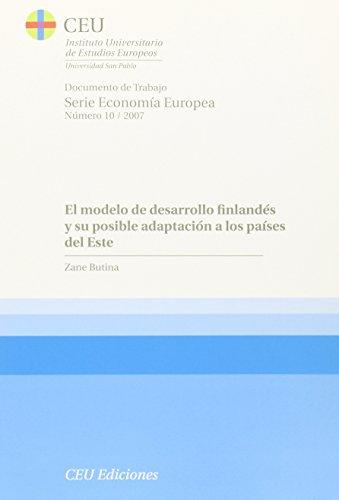 9788486117986: El modelo de desarrollo finlandés y su posible adaptación a los países del Este (Documentos de trabajo. Observatorio de Economía Europea)