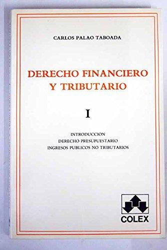9788486123291: Derecho financiero y tributariotomo I