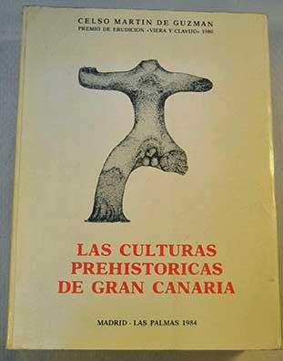 9788486127268: Las culturas prehistóricas de Gran Canaria (Ediciones del Excelentísimo Cabildo Insular de Gran Canaria. III, Geografía e historia) (Spanish Edition)
