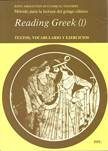 9788486130961: Reading Greek : textos, vocabulario y ejercicios I