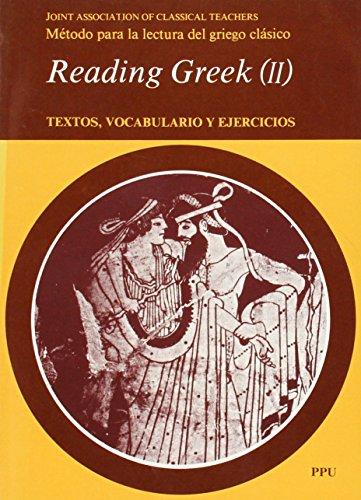 9788486130978: Reading Greek : textos, vocabulario y ejercicios II