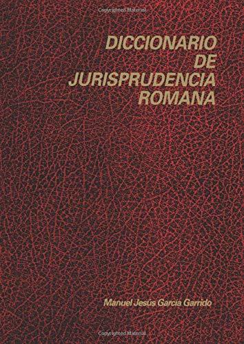 9788486133160: Diccionario De La Jurisprudencia Romana