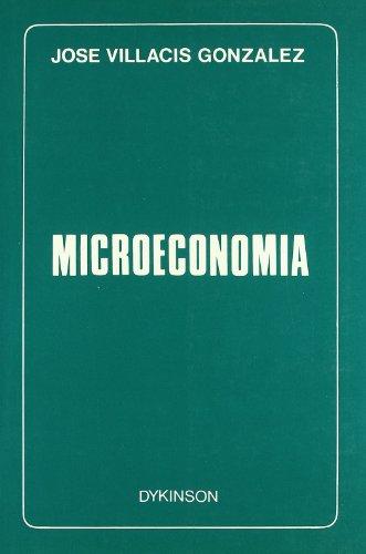 Microeconomía (Paperback): Jose Villacis Gonzalez
