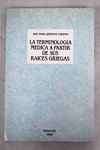 9788486133573: Terminologia medica a partir de sus raices griegas
