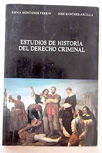 9788486133733: Estudios de historia del derecho criminal