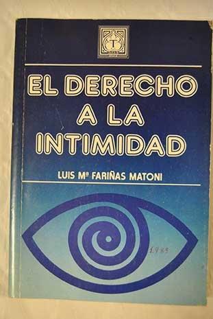 9788486144081: El derecho a la intimidad