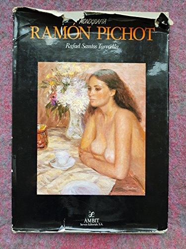 Ramon Pichot (Monografia) (Catalan Edition): Rafael Santos Torroella