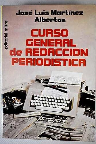 9788486153038: Curso General De Redaccion Periodistica
