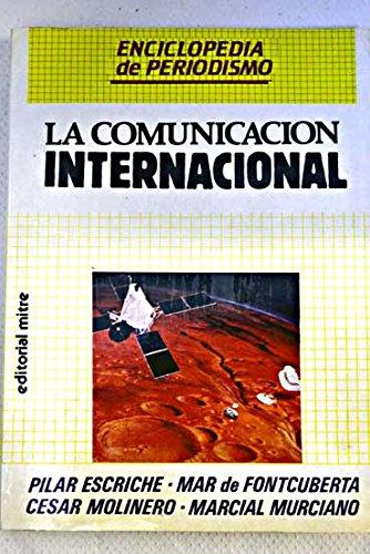 9788486153427: ENCICLOPEDIA DEL PERIODISMO. La comunicación internacional.