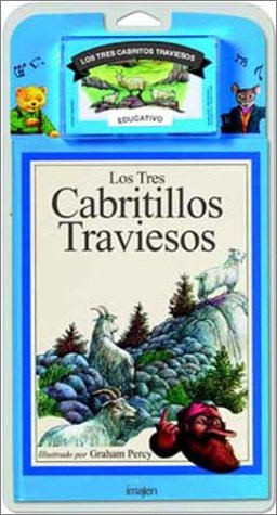 Los Tres Cabritillos Traviesos / The Three Billy Goats Gruff - Libro y Cassette (Spanish Edition) (8486154073) by Graham Percy