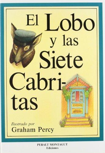 9788486154882: El Lobo y las Siete Cabritas / The Wolf and the Seven Little Kids - Libro y Cassette (Spanish Edition)