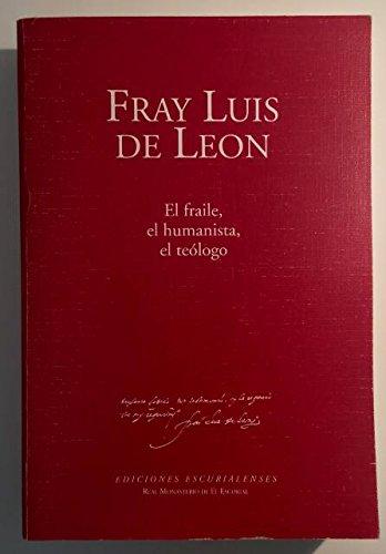 9788486161293: Fray Luis de León : IV centenario (Biblioteca La Ciudad de Dios. Libros)