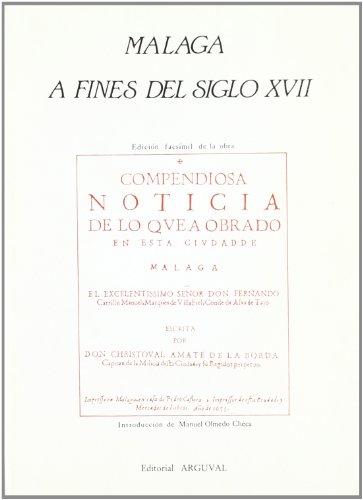 MALAGA A FINES DEL SIGLO XVII: MANUEL OLMEDO CHECA