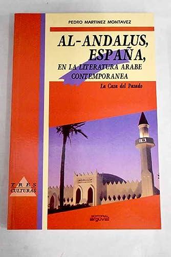 9788486167646: Al-andalus, España, en la literatura arabe contemporanea (Tres culturas)