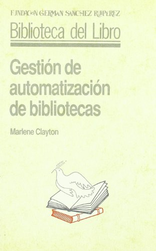 GESTION DE AUTOMATIZACION DE BIBLIOTECAS: Marlene Clayton