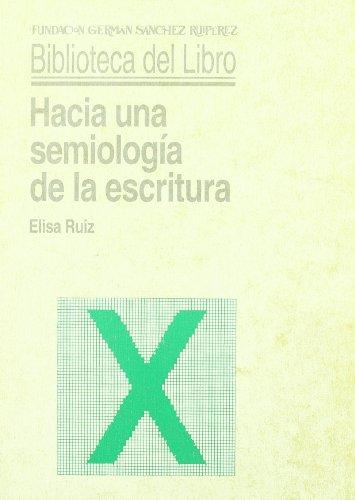 9788486168681: Hacia una semiologia de la escritura (Biblioteca del libro) (Spanish Edition)