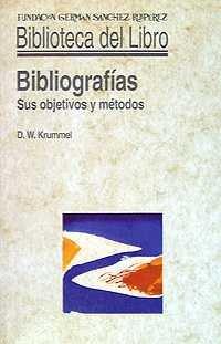 9788486168803: Bibliografías : sus objetivos y métodos