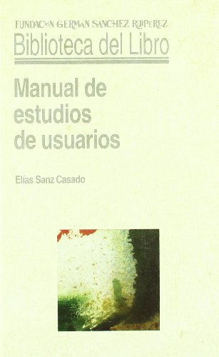 9788486168933: Manual de estudios de usuarios (Biblioteca del Libro)
