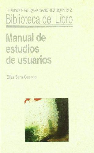 9788486168933: Manual de estudios de usuarios