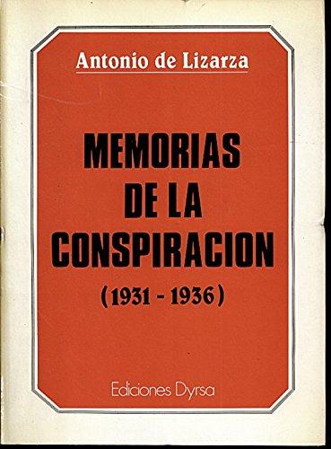 9788486169381: MEMORIAS DE LA CONSPIRACIÓN, 1931-1936.